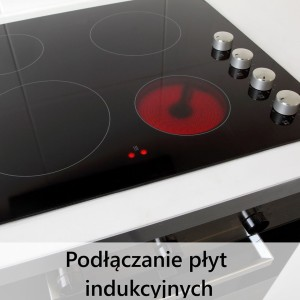 podłączanie płyt indukcyjnych Poznań